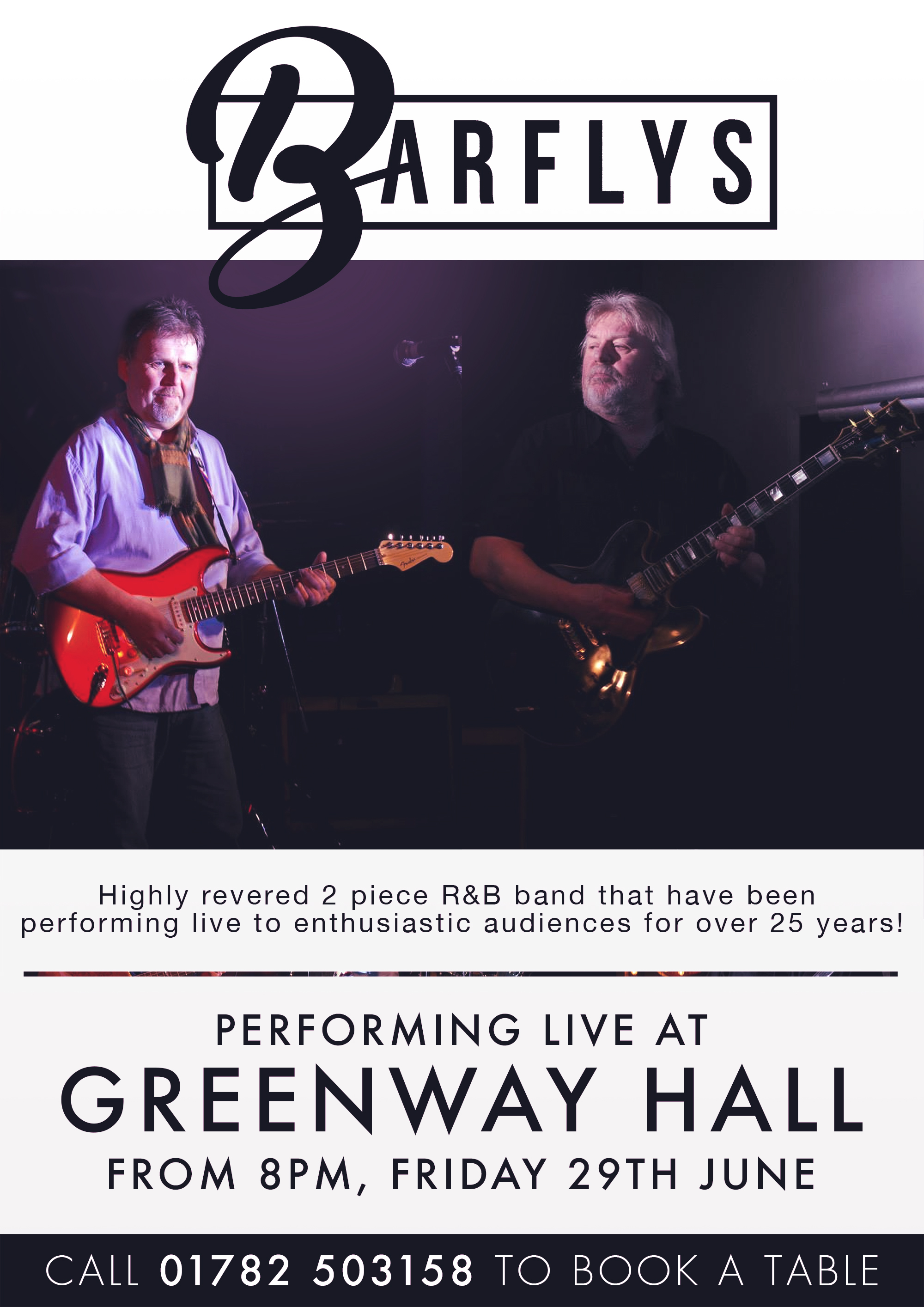 Book a table to come and see the Bar Flies perform live at Greenway Hall on the 29th June