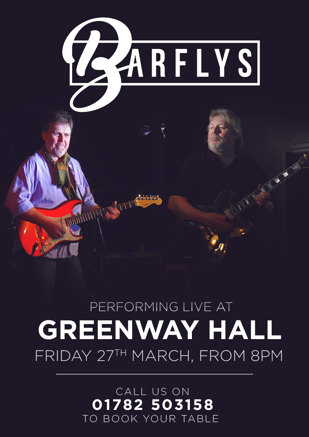 The Bar Flies are back and performing live at Greenway Hall on March 27th 2020