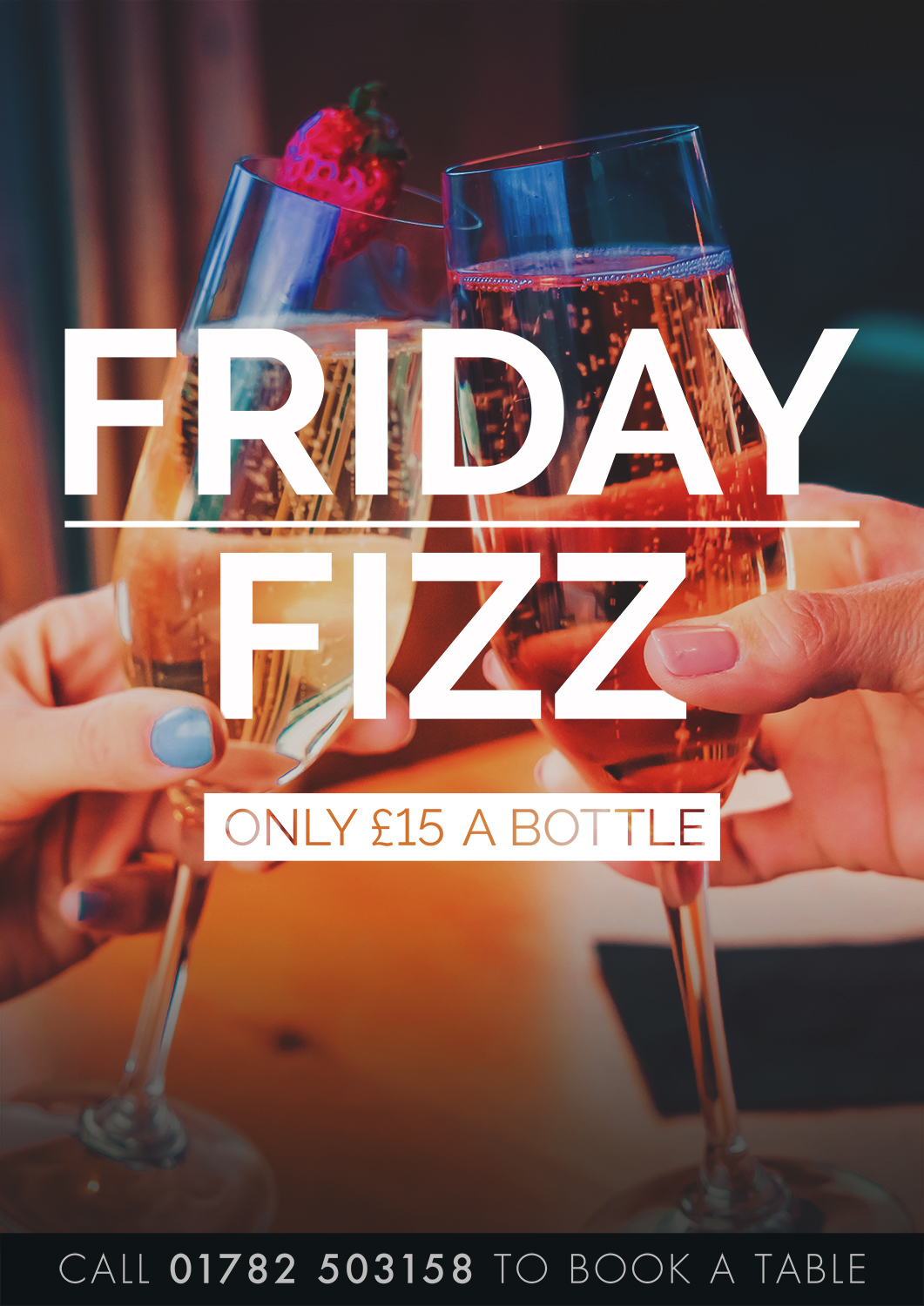 Our Friday Fizz continues to book a table call 01782-503158 option 2