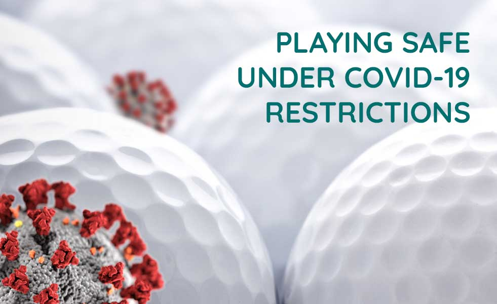 Playing Golf at Greenway Under COVID-19 Restrictions