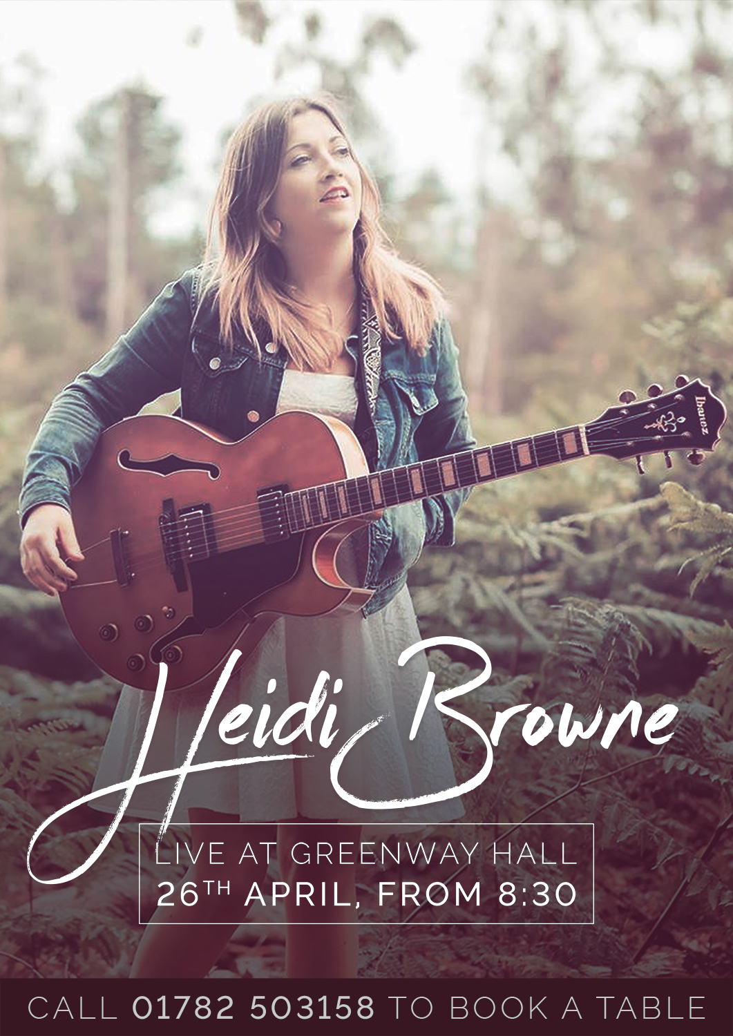 Book a table to come and see Heidi Browne perform live at Greenway Hall on the 26th April.