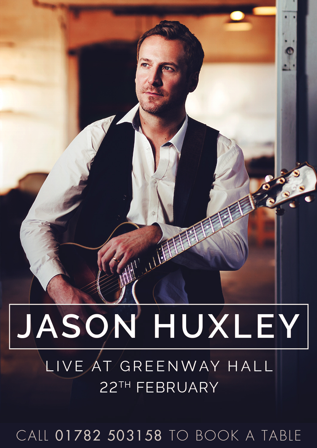 Jason Huxley performing live at Greenway Hall on Friday 22nd February.