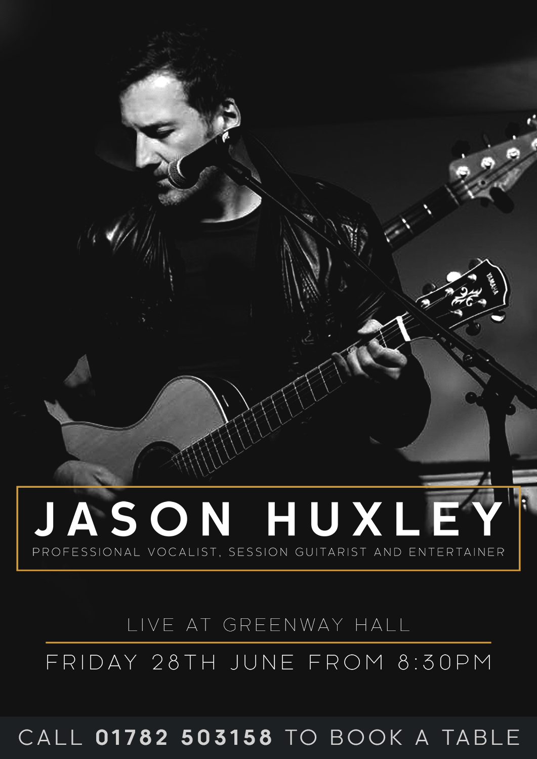 Book a table to come and see Jason Huxley live at Greenway Hall