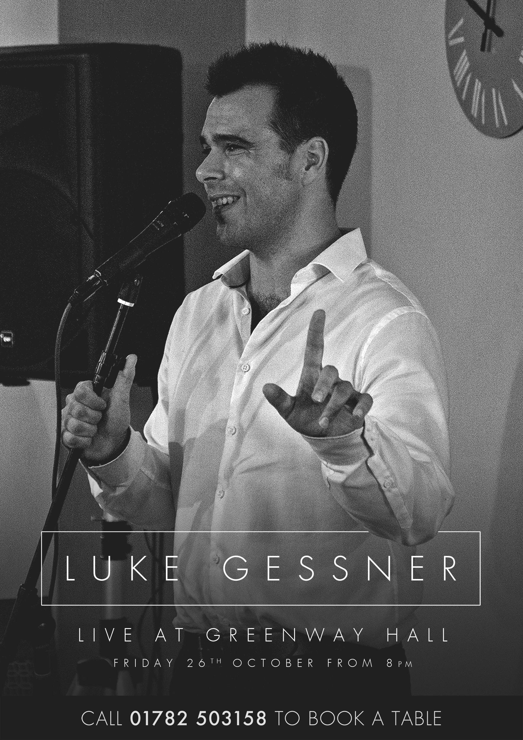 Luke Gessner live at Greenway Hall on Friday 26th October to book at table call 01782-503158