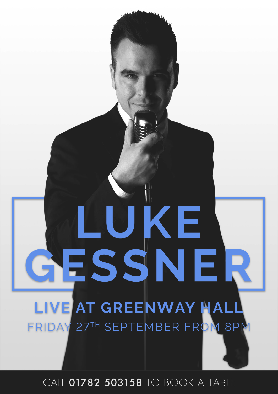 Luke Gessner is live at Greenway Hall on Friday 27th September to book a table call 01782-503138