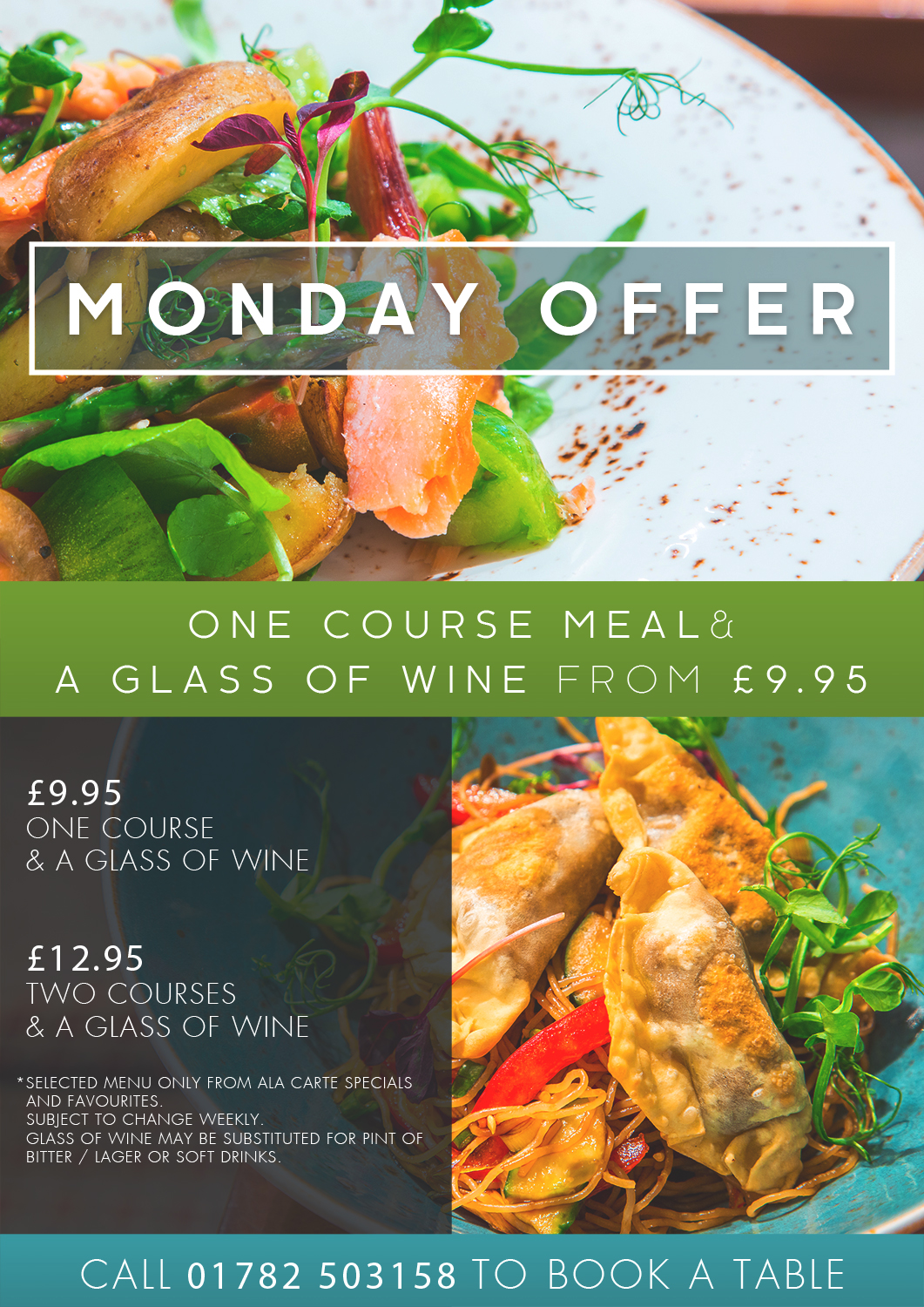 Come and try our delicious new Monday Night Offer, to book a table call 01782-503158 option 2